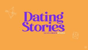 dating stories